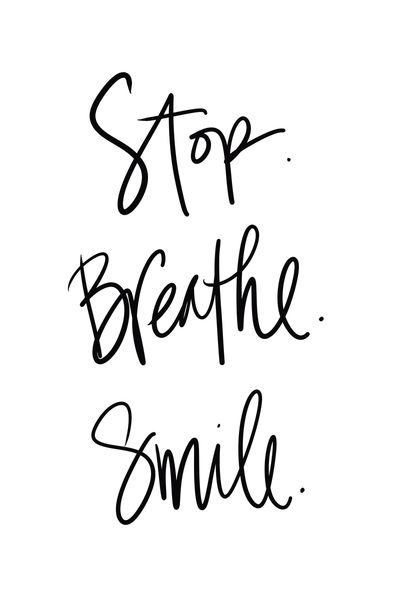SunDance Graphics   Image Detail - 14092BD - Stop Breathe Smile